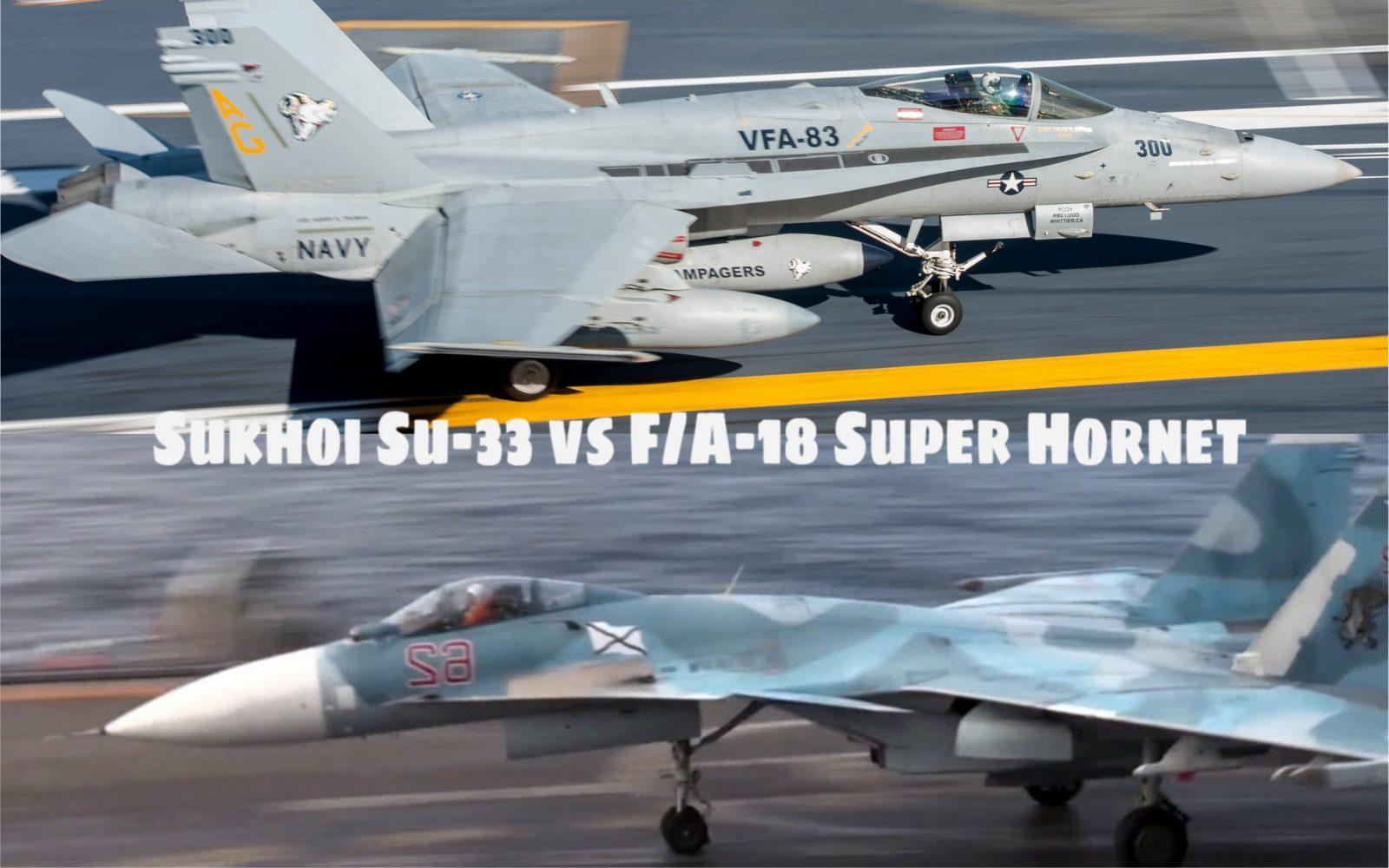 FA-18 Super Hornet VS Sukhoi Su-33