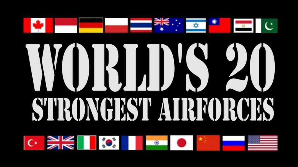 Top 20 strongest and Powerful Air forces in the world