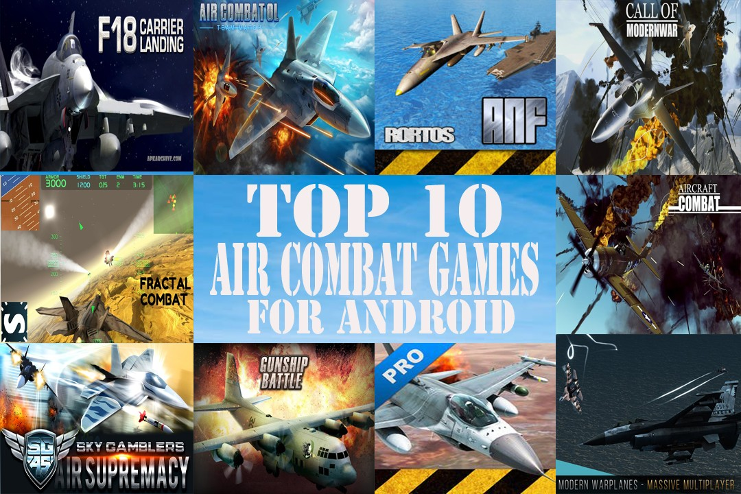 Top 10 Air Combat Games for Android | Fighter Jets World