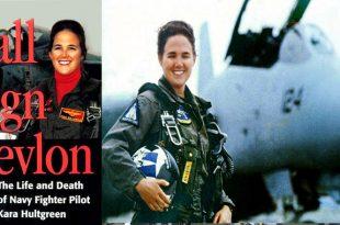 Tribute to Lt. Kara Spears Hultgreen First female pilot died in F-14 crash