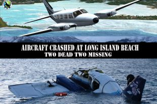 Piper PA31 Navajo Aircraft crashed at Long Island beach