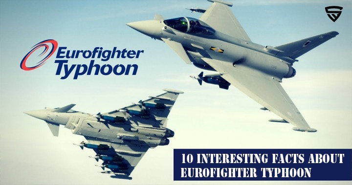 10 Interesting Facts about Eurofighter Typhoon 1