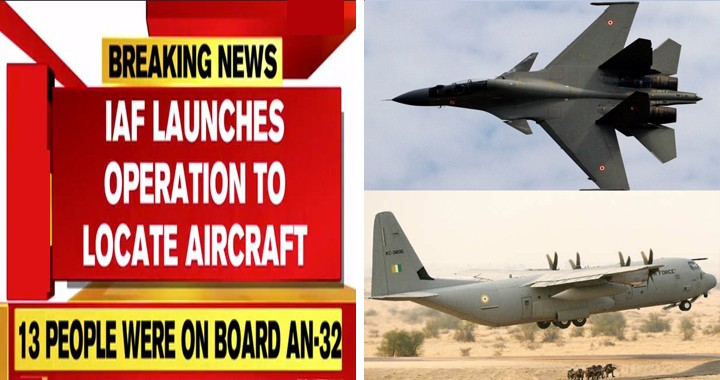 IAF has deployed Sukhoi Su-30MKI and C-130 Hercules to locate missing AN-32 transport Aircraft