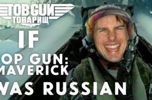 Top Gun Parody Video Shows What If Maverick Was Russian Fighter Pilot