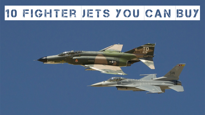 10 Fighter Jets You Can Buy Right Now